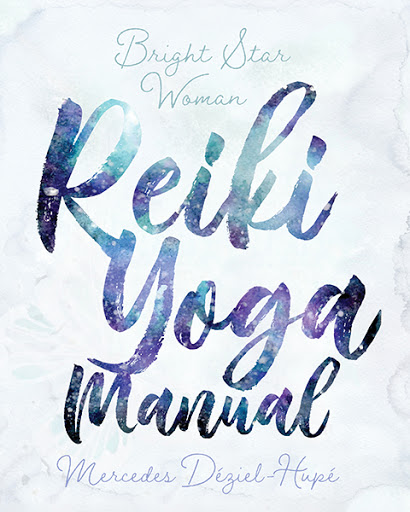 Bright Star Woman Reiki Yoga Manual book cover